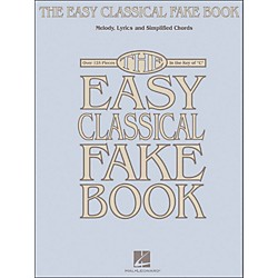 Hal Leonard The Easy Classical Fake Book - Melody, Lyrics & Simplified Chords In The Key Of C (240262)