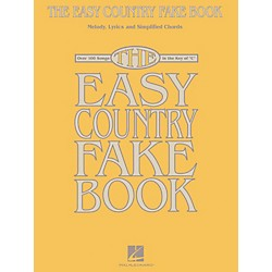 Hal Leonard The Easy Country Fake Book - Melody, Lyrics and Simplified Chords for 100 Songs (240319)