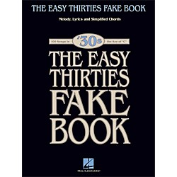 Hal Leonard The Easy Thirties Fake Book 100 Songs In The Key Of C (240335)
