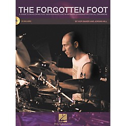 Hal Leonard The Forgotten Foot (Bk/CD) - Guide To Developing Foot Independence & Hi-Hat/Bass Drum C (6620143)