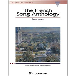 Hal Leonard The French Song Anthology For Low Voice (The Vocal Library Series) (740163)
