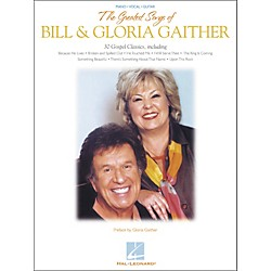 Hal Leonard The Greatest Songs of Bill & Gloria Gaither Piano, Vocal, Guitar Songbook (306613)