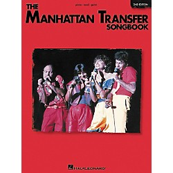 Hal Leonard The Manhattan Transfer Songbook 2nd Edition Piano, Vocal, Guitar Songbook (357470)