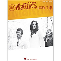 Hal Leonard The Martins - Above It All Piano, Vocal, Guitar Songbook (306638)