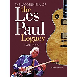 Hal Leonard The Modern Era Of The Les Paul Legacy 1968-2009 Deluxe Book (331953)