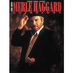 Hal Leonard The New Merle Haggard Anthology Piano, Vocal, Guitar Songbook (356853)