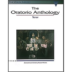 Hal Leonard The Oratorio Anthology For Tenor Voice (747060)