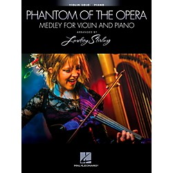 Hal Leonard The Phantom Of The Opera - Medley For Violin & Piano - Arranged By Lindsey Stirling (109716)