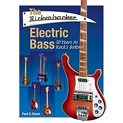 Hal Leonard The Rickenbacker Electric Bass - 50 Years As Rock's Bottom (333679)