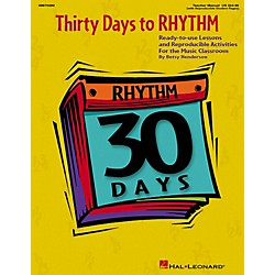 Hal Leonard Thirty Days To Rhythm - Ready To Use Lessons And Reproducible Activities Teacher's Manual (9970282)