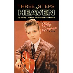 Hal Leonard Three Steps to Heaven: The Eddie Cochran Story (Book) (330790)