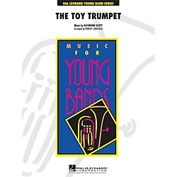 Hal Leonard Toy Trumpet (Trumpet Solo and Section Feature) - Young Concert Band Series Level 3 (4001327)