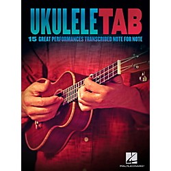 Hal Leonard Ukulele Tab - 15 Great Performances Transcribed Note-For-Note (103823)