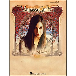 Hal Leonard Vanessa Carlton Be Not Nobody arranged for piano, vocal, and guitar (P/V/G) (306663)