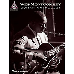 Hal Leonard Wes Montgomery Guitar Anthology Guitar Tablature Songbook (102591)