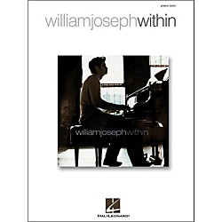 Hal Leonard William Joseph - Within For Piano Solo (306722)