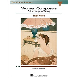 Hal Leonard Women Composers - A Heritage Of Song  (The Vocal Library Series) For High Voice (740270)
