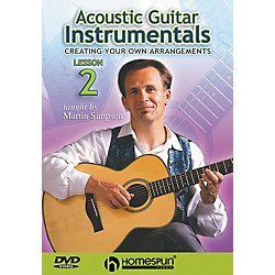 Homespun Acoustic Guitar Instrumentals DVD Two: Creating Your Own Arrangements (641818)