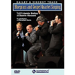 Homespun Dailey & Vincent Teach Bluegrass And Gospel Quartet Singing DVD (642178)