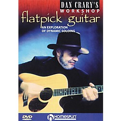 Homespun Dan Crary's Flatpick Guitar Workshop (DVD) (641805)