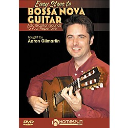 Homespun Easy Steps To Bossa Nova Guitar: Add Brazilian Sounds To Your Repertoire DVD (642086)