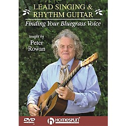 Homespun Lead Singing and Rhythm Guitar - Finding Your Bluegrass Voice (DVD) (641596)