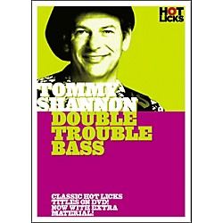 Hot Licks Tommy Shannon: Double Trouble Bass DVD (14033798)