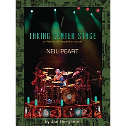 Hudson Music Neil Peart: Taking Center Stage - A Lifetime Of Live Performance Book (321308)