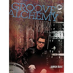 Hudson Music Stanton Moore Groove Alchemy Book/CD (6620147)