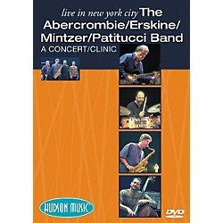 Hudson Music The Abercrombie/Erskine/Mintzer/Patitucci Band Live in NYC (DVD) (320425)