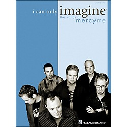 Integrity Music I Can Only Imagine - The Songs Of MercyMe For Piano Solo (8739803)