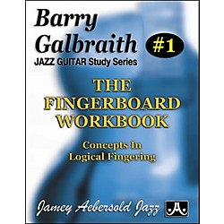 Jamey Aebersold Barry Galbraith - The Fingerboard Workbook (BG1)