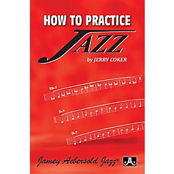 Jamey Aebersold How To Practice Jazz (PJ)