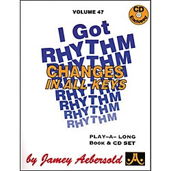 Jamey Aebersold I Got Rhythm-Changes In All Keys Book and CD (V47DS)