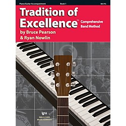 KJOS Tradition Of Excellence Book 1 for Piano/Guitar Accomp (W61PG)