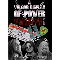 MJS Music Publications A Vulgar Display Of Power: Courage And Carnage At The Alrosa Villa (Book) (AVDOP)