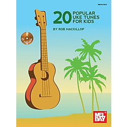 Mel Bay 20 Popular Uke Tunes For Kids (9780786685394)