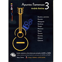 Mel Bay Apuntes Flamencos Vol. 3 Book/CD Set (8493932602)