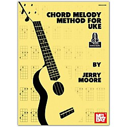Mel Bay Chord Melody Method for Uke Book/Cd Set (20230BCD)
