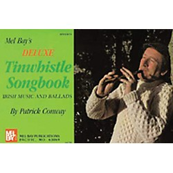 Mel Bay Deluxe Tin Whistle Songbook (93819)