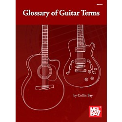 Mel Bay Glossary of Guitar Terms Book (30052)