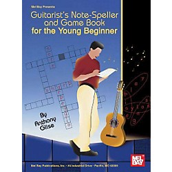 Mel Bay Guitarist's Note-Speller and Game Book for the Young Beginner (Book) (99908)