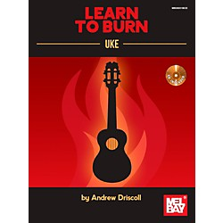 Mel Bay Learn to Burn: Uke (30031BCD)