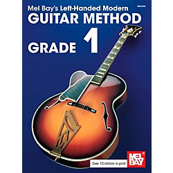 Mel Bay Left-Handed Modern Guitar Method Grade 1 (30090)
