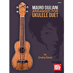 Mel Bay Mauro Giulliani arranged for Ukulele Duet (9780786685547)