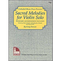 Mel Bay Sacred Melodies for Violin Solo (94536)