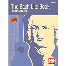 Mel Bay The Bach Uke Book (30024BCD)