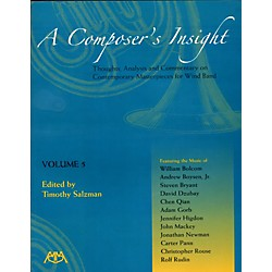 Meredith Music A Composer's Insight Volume 5: Thoughts, Analysis and Commentary for Wind Band (317228)
