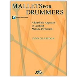 Meredith Music Mallets For Drummers - A Rhythmic Approach To Learning Melodic Percussion Book/CD (317184)