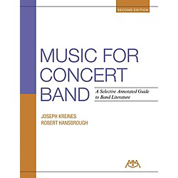 Meredith Music Music For Concert Band - A Selective Annotated Guide to Band Literature (125927)